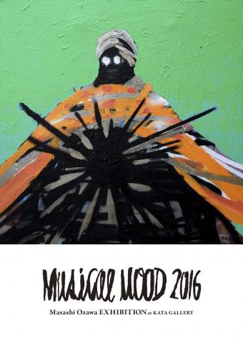 Masashi Ozawa Solo Exhibition「MUSICAL MOOD 2016」