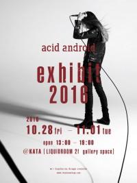 acid android exhibit 2016