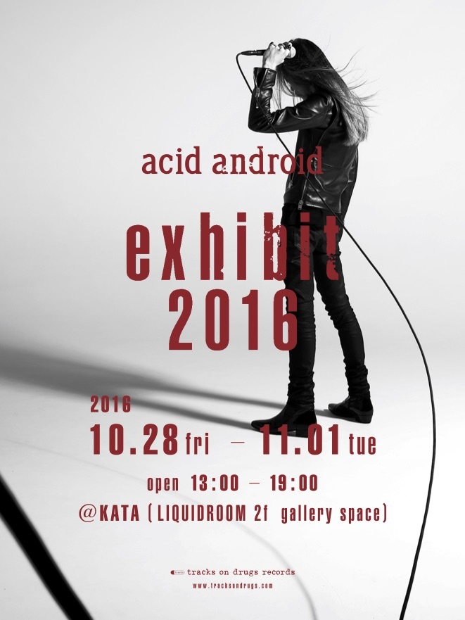 acid android exhibit 2016
