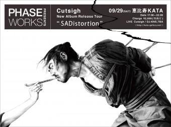 Phaseworks Presents Cutsigh New Album Release Tour SADistortion