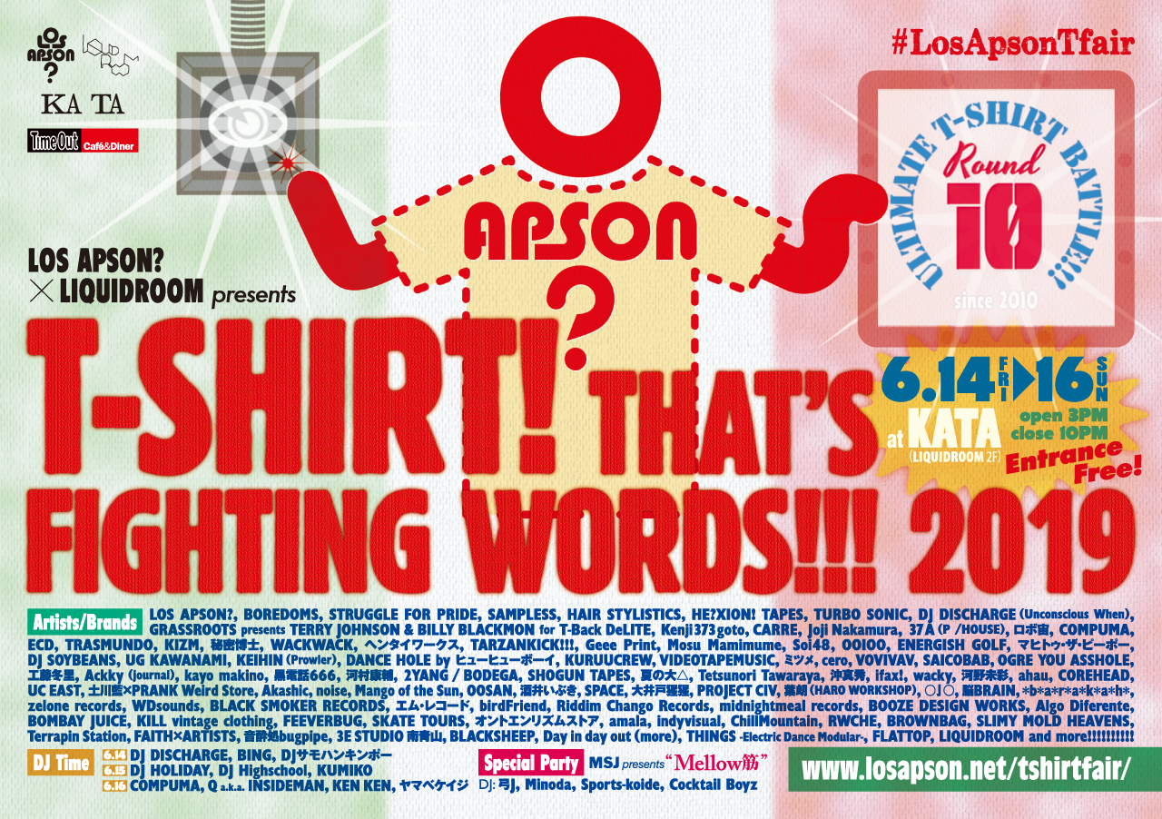 LOS APSON?×LIQUIDROOM presents T-SHIRT! THAT'S FIGHTING WORDS!!! 2019