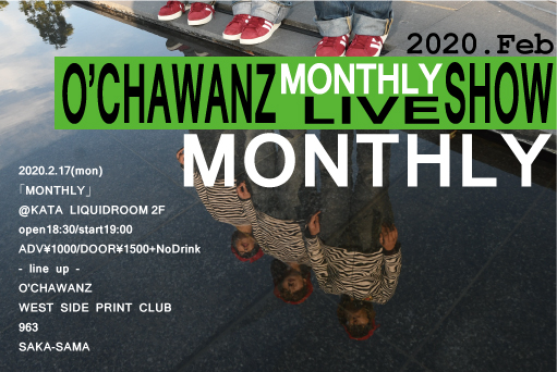 O'CHAWANZ定期公演 「MONTHLY