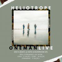 heliotrope ONEMAN LIVE〈振替公演〉