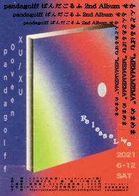 "pandagolff 2nd Album ""MEMAMEMA"" Release Live"